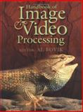 Handbook of Image and Video Processing, , 0121197905
