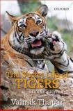 The Secret Life of Tigers, Thapar, Valmik, 0195697901