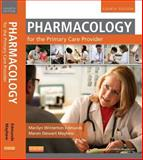 Pharmacology for the Primary Care Provider, Edmunds, Marilyn Winterton and Mayhew, Maren Stewart, 0323087906