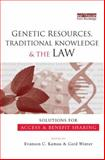 Genetic Resources, Traditional Knowledge and the Law, , 0415847907