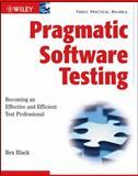 Pragmatic Software Testing, Rex Black, 0470127902