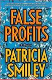 False Profits, Patricia Smiley, 0892967900