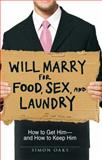 Will Marry for Food, Sex, and Laundry, Simon Oaks, 1598697900