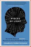 Pieces of Light, Charles Fernyhough, 006223790X