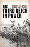 The Third Reich in Power, 1933-1939, Richard J. Evans, 0143037900