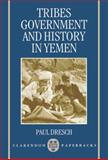 Tribes, Government, and History in Yemen, Dresch, Paul, 0198277903