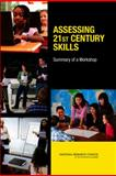 Assessing 21st Century Skills : Summary of a Workshop, National Research Council and Board on Testing and Assessment Staff, 0309217903