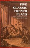 Five Classic French Plays, , 048629790X