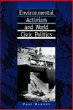 Environmental Activism and World Civic Politics 9780791427903