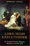 Lord High Executioner, Howard Engel, 1550137905