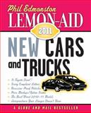 Lemon-Aid New Cars and Trucks 2011, Phil Edmonston, 1554887909