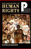 Philosophy of Human Rights : Readings in Context, Hayden, Patrick, 1557787905