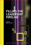 Filling the Leadership Pipeline, Kaiser, Robert B., 1882197909