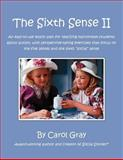 The Sixth Sense II, Carol Gray, 1885477902