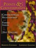 Points and Counterpoints : Controversal Relationship and Family Issues in the 21st Century (An Anthology), , 1891487906