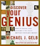 Discover Your Genius, Michael J. Gelb, 0060937904