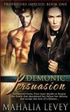 Demonic Persuasion, Levey, Mahalia, 0996067906