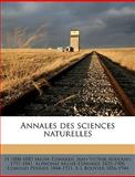 Annales des Sciences Naturelles, H 1800-1885 Milne-Edwards and Jean Victor Audouin, 1149277904