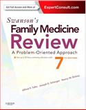Swanson's Family Medicine Review : Expert Consult - Online and Print, Tallia, Alfred F. and Scherger, Joseph E., 1455707902