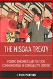 The Nisga'a Treaty : Polling Dynamics and Political Communication in Comparative Context, Ponting, J. Rick, 1551117908