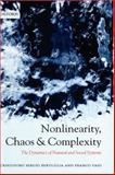Nonlinearity, Chaos, and Complexity : The Dynamics of Natural and Social Systems, Bertuglia, Cristoforo and Vaio, Franco, 0198567901
