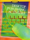 Desktop Publishing Activities, Blanc, Iris, 0538677902