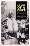 No Need of a Chief for This Band : Maritime Mi'kmaq and Federal Electoral Legislation, 1899-1951, Walls, Martha Elizabeth, 0774817909