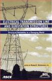 Electrical Transmission Line and Substation Structures : Structural Reliability in a Changing World: State of the Practice Proceedings of the 2006 Electrical Transmission Conference, October 15-19, 2006, Birmingham, Alabama, Robert E. Nickerson (Editor), 0784407908