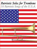 Patriotic Solos for Trombone, Uncle Sam, 1477407901