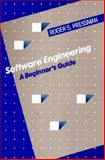 Software Engineering : A Beginner's Guide, Pressman, Roger S., 0070507902