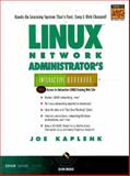 Linux Network Administrator's Interactive Workbook, Kaplenk, Joe, 013020790X