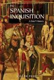 The Spanish Inquisition, Joseph Perez, 0300107900