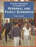 Student Workbook to Accompany Personal and Family Economics, Kimbrell, Grady, 0314067906
