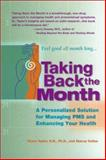 Taking Back the Month, Diana Taylor and Stacey Colino, 0399527907