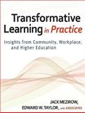 Transformative Learning in Practice : Insights from Community, Workplace, and Higher Education, , 0470257903