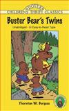 Buster Bear's Twins, Thornton W. Burgess, 048640790X