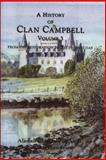 A History of Clan Campbell : From the Restoration to the Present Day, Campbell, Alastair, 0748617906