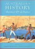 Australia's History : Themes and Debates, , 0868407909
