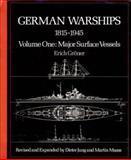 German Warships, 1815-1945, Erich Groner, 0870217909