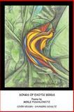Songs of Exotic Birds, Merle Fischlowitz, 1468587900