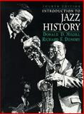 Introduction to Jazz History, Megill, Donald D. and Demory, Richard S., 0132107902