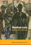 Wyndham Lewis and the Art of Modern War, , 0521107903