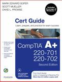 CompTIA A+ 220-701 and 220-702, Soper, Mark Edward and Prowse, David L., 0789747901
