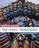 The Hindu Traditions, Mark W. Muesse, 0800697901