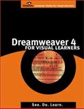 Dreamweaver 4 for Visual Learners, Charuhas, Christopher G., 097074790X