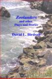 Zoolanders and other Plays and Stories, Birdsall, David, 0978697901