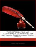 The Last Words of Distinguished Men and Women, Frederic Rowland Marvin, 1141397900