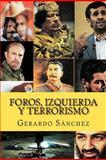 Foros, Izquierda y Terrorismo, Gerardo Sánchez, 146352790X
