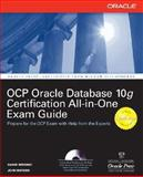 Oracle Database 10g OCP Certification All-in-One Exam Guide, Bersinic, Damir and Watson, John, 0072257903