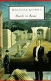 Death in Rome, Wolfgang Koeppen, 0140187901